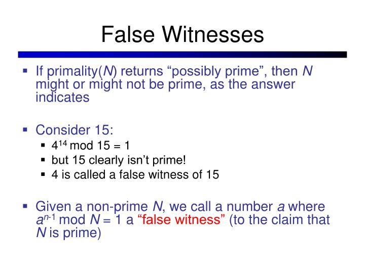 False Witnesses