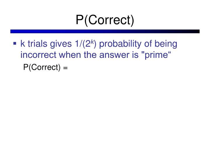 P(Correct)