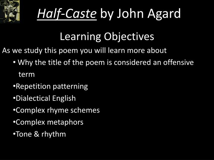 blessing and half caste comparison Half caste vs the class game analysis english homework posted by english department at 06:41 email this blogthis share to.