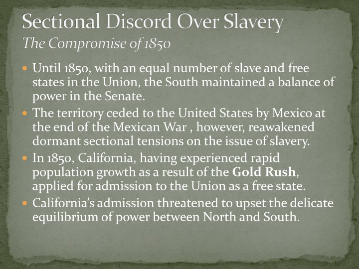 slavery a sectional issue Apush slavery and sectional attitudes, 1830-1860 during the mid 1800's many americans began to have mix feelings over the issue of slavery many northern americans believed that slavery was morally wrong and that it was an evil.