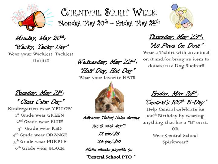 C arnival s pirit w eek monday may 20 th friday may 24 th