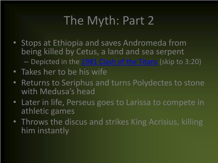 The Myth: Part 2