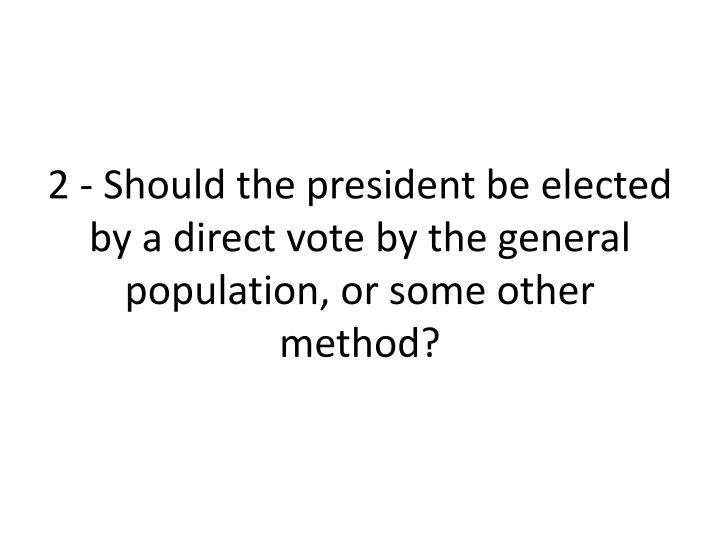 2 - Should