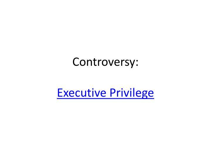 Controversy: