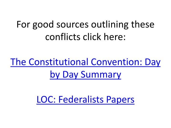 For good sources outlining these conflicts click here: