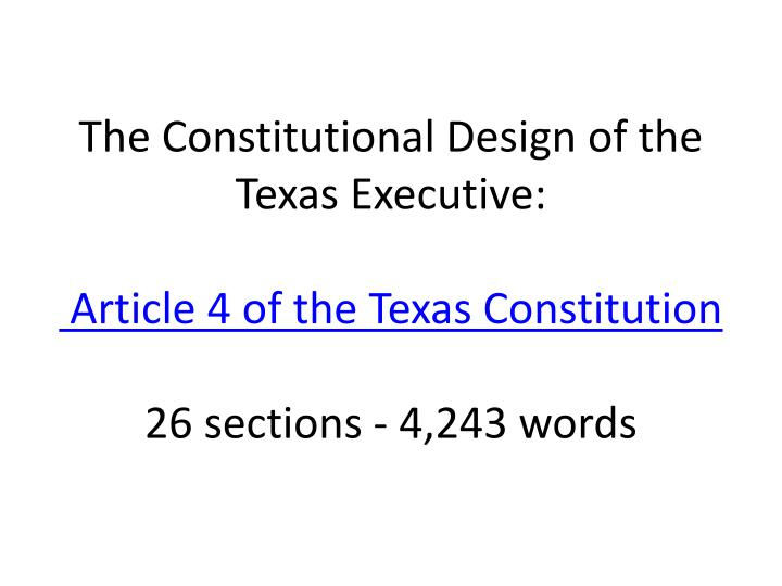 The Constitutional Design of the Texas Executive: