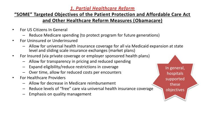 1. Partial Healthcare Reform