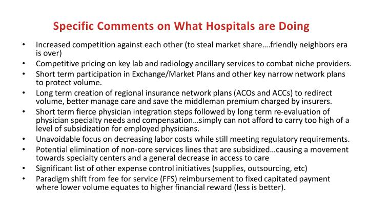 Specific Comments on What Hospitals are Doing