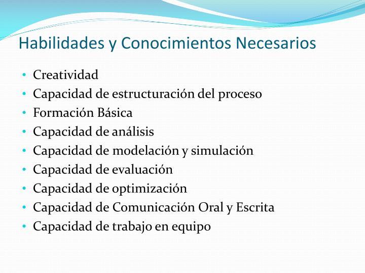 Habilidades y Conocimientos Necesarios
