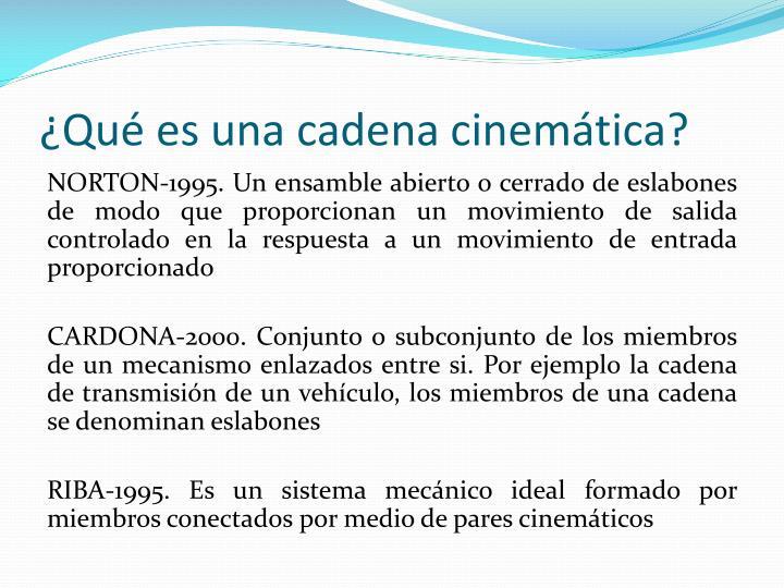 ¿Qué es una cadena cinemática?