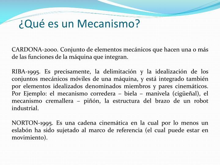 ¿Qué es un Mecanismo?