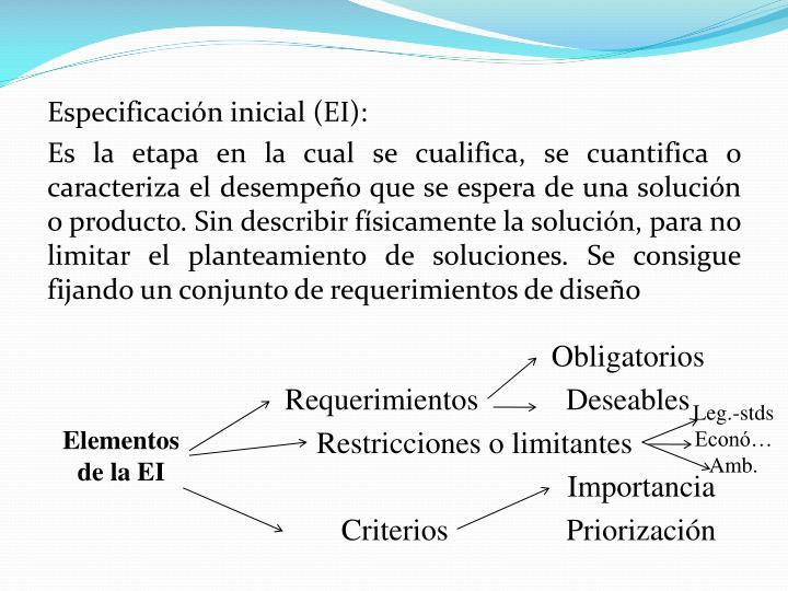 Especificación inicial (EI):