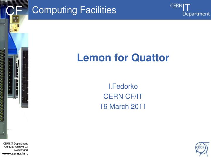 Lemon for quattor