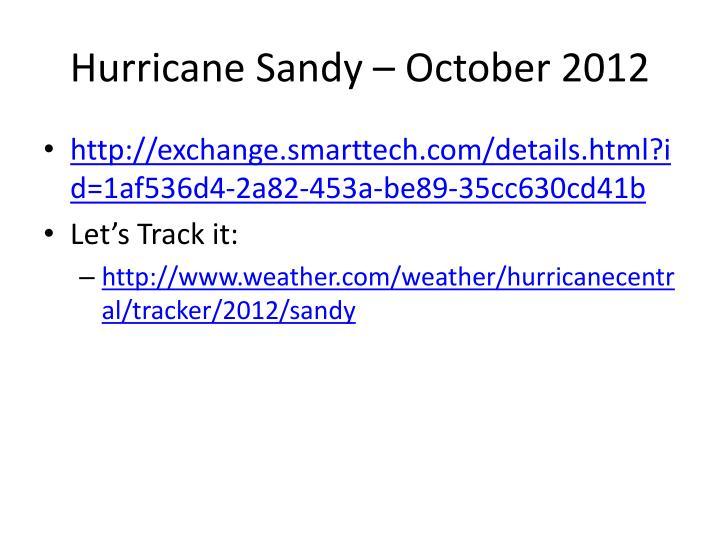 Hurricane Sandy – October 2012
