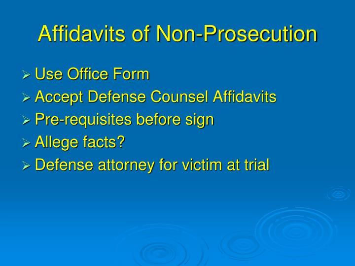 Affidavits of Non-Prosecution
