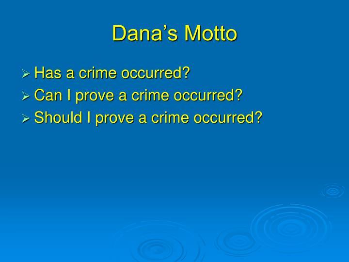 Dana's Motto