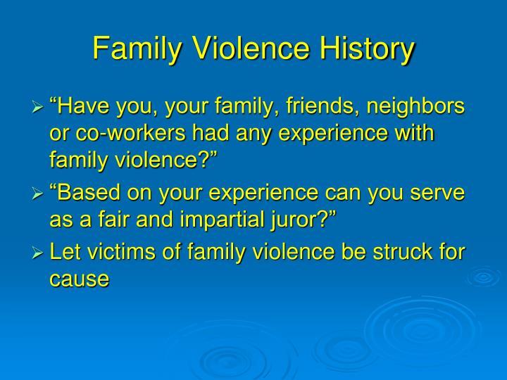 Family Violence History