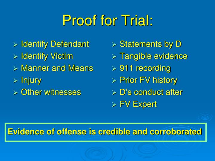 Proof for trial
