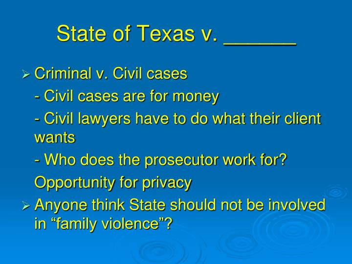 State of Texas v. ______