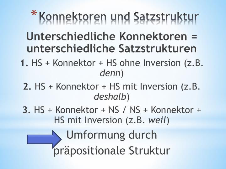 Unterschiedliche Konnektoren = unterschiedliche Satzstrukturen