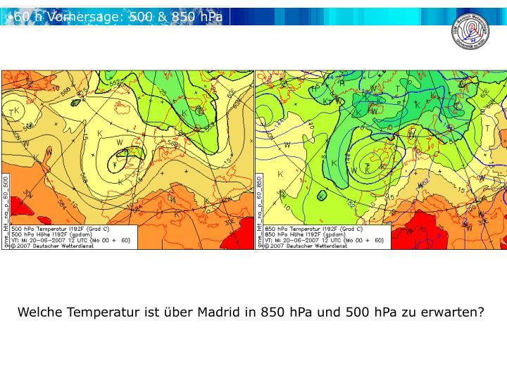 60 h Vorhersage: 500 & 850 hPa