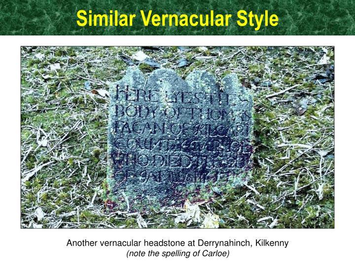 Similar Vernacular Style