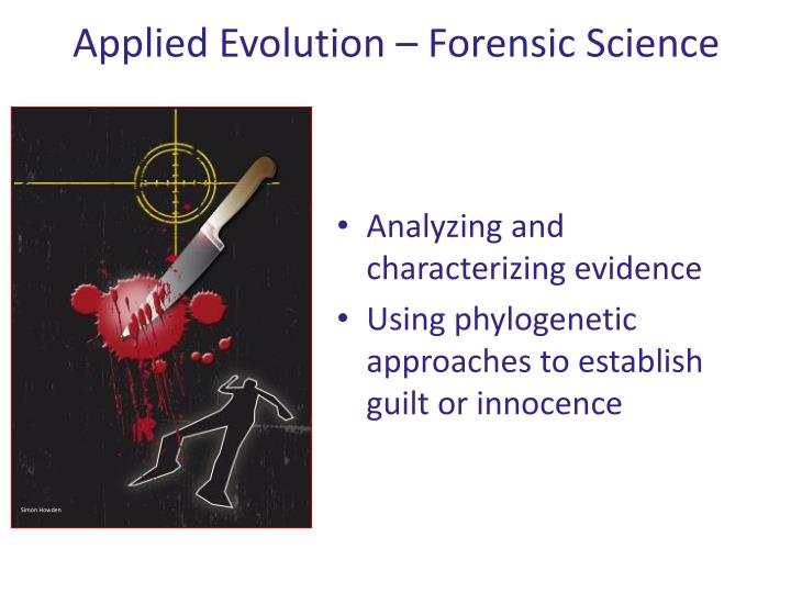 Applied Evolution – Forensic Science