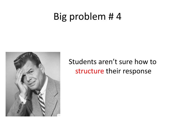 Big problem # 4