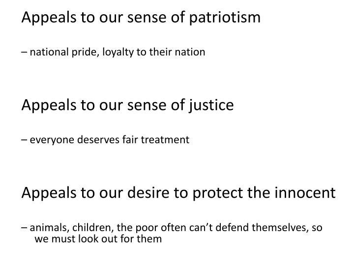 Appeals to our sense of patriotism