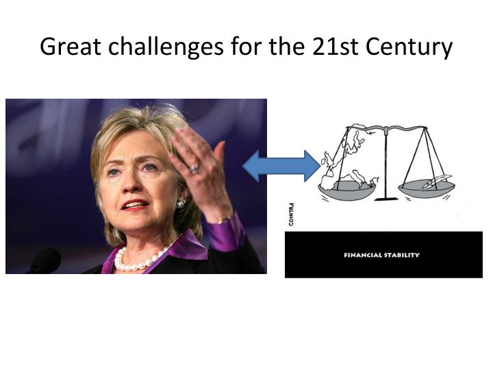 Great challenges for the 21st century