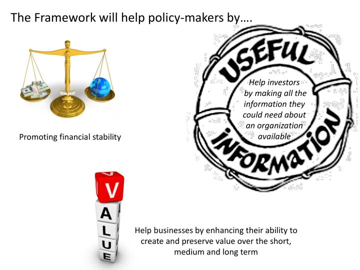 The Framework will help policy-makers