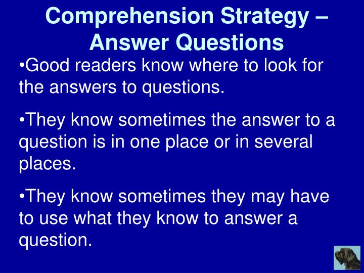 Comprehension Strategy – Answer Questions