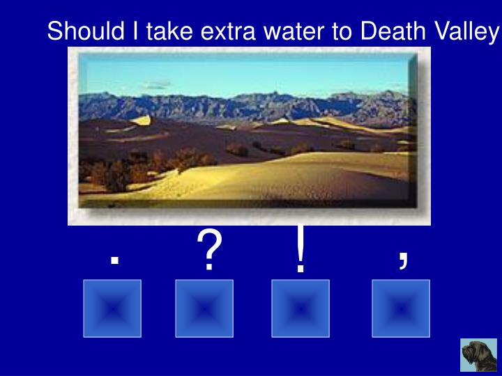 Should I take extra water to Death Valley