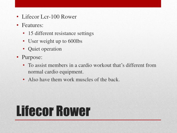 Lifecor Lcr-100 Rower