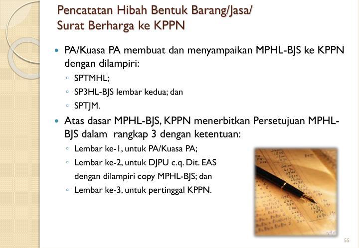 Pencatatan Hibah Bentuk Barang/Jasa/