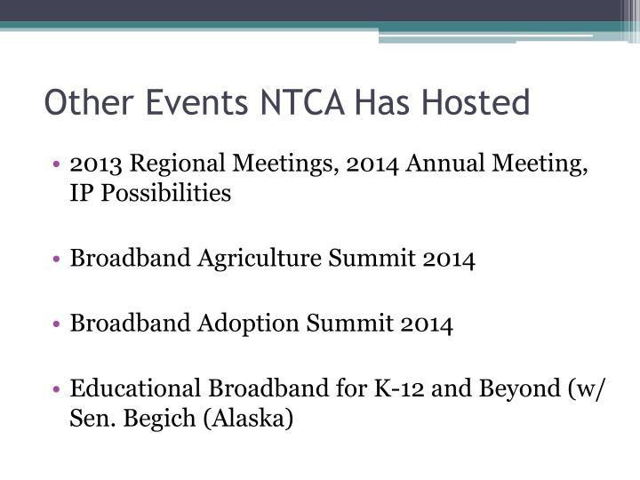 Other Events NTCA Has Hosted