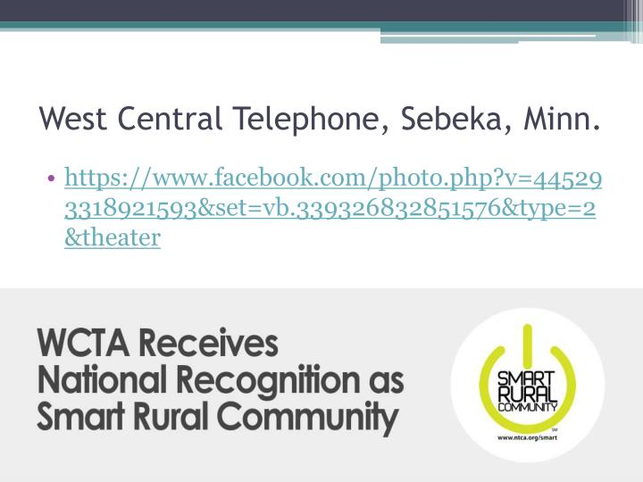 West Central Telephone, Sebeka, Minn.