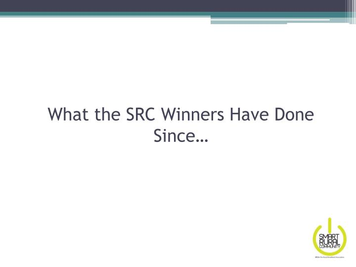 What the SRC Winners Have Done Since…