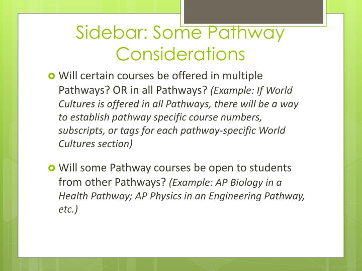Sidebar: Some Pathway Considerations