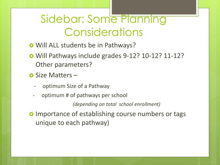 Sidebar: Some Planning Considerations