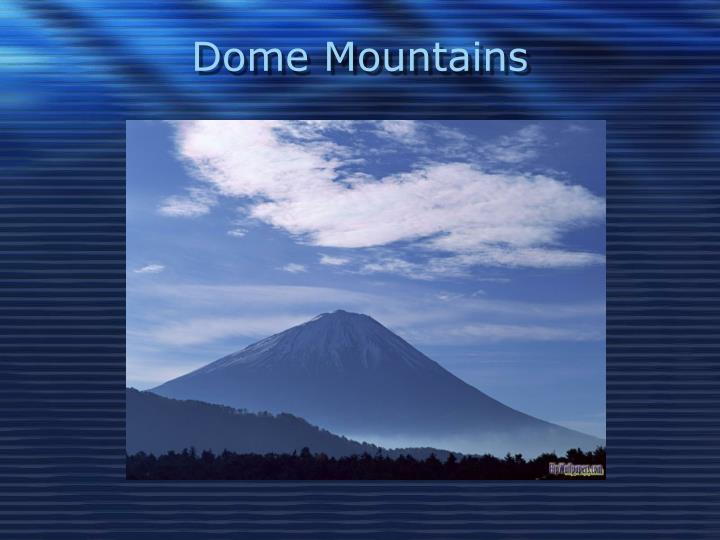 Dome Mountains