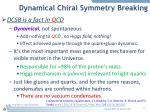 dynamical chiral symmetry breaking1