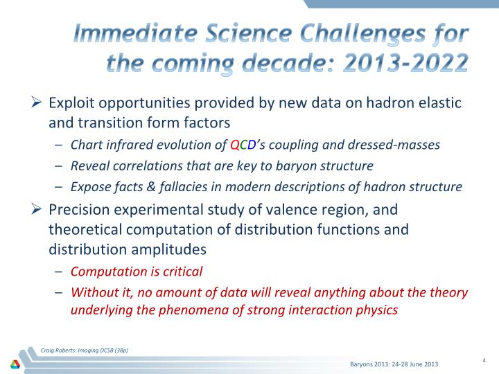 Immediate Science Challenges for the coming decade: 2013-2022
