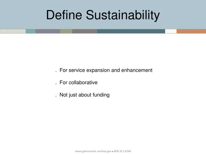 Define sustainability