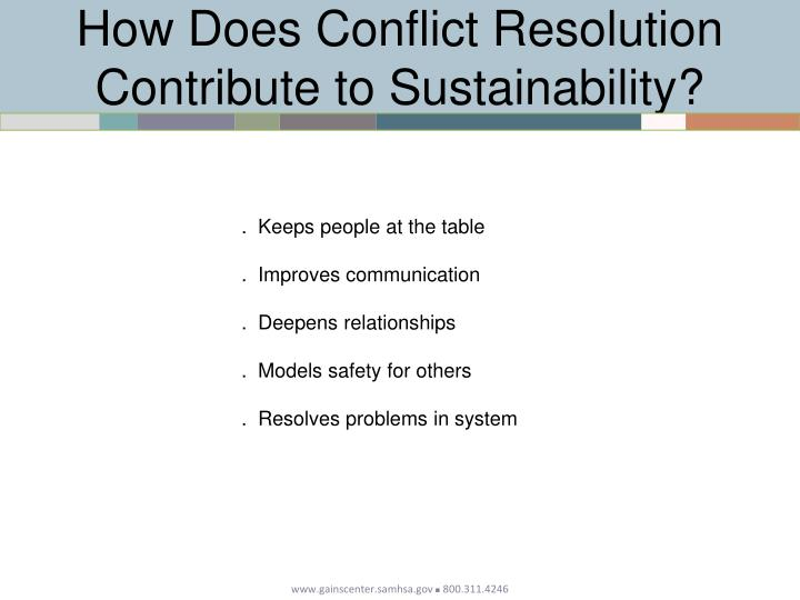 How Does Conflict Resolution Contribute to Sustainability?