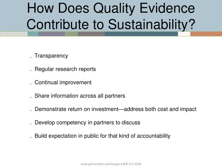 How Does Quality Evidence Contribute to Sustainability?