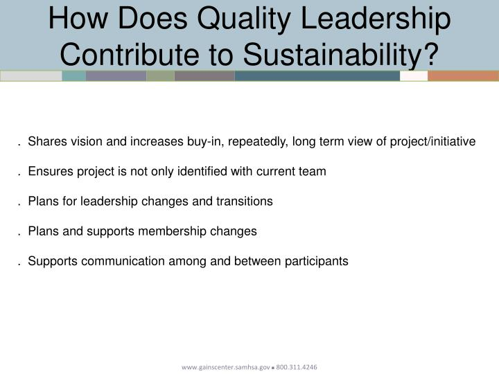 How Does Quality Leadership Contribute to Sustainability?