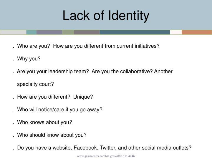 Lack of Identity