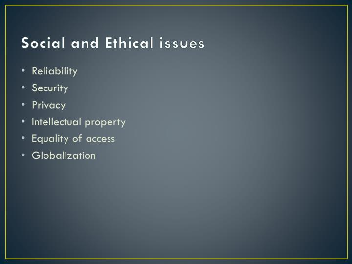 Social and Ethical issues