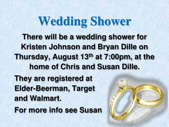 There will be a wedding shower for Kristen Johnson and Bryan